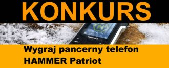 Konkurs! Wygraj pancerny telefon HAMMER Patriot